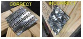 Correct and incorrect images of hammered in connector plates