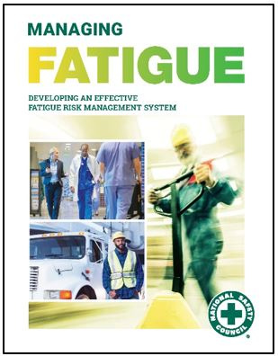 Managing fatigue report by the National Safety Council