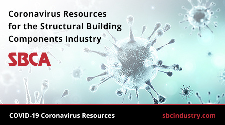 Coronavirus resources for the structural building components industry